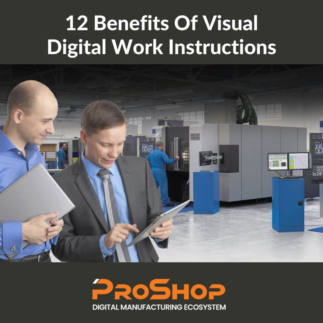 12 Benefits Of Visual Digital Work Instructions