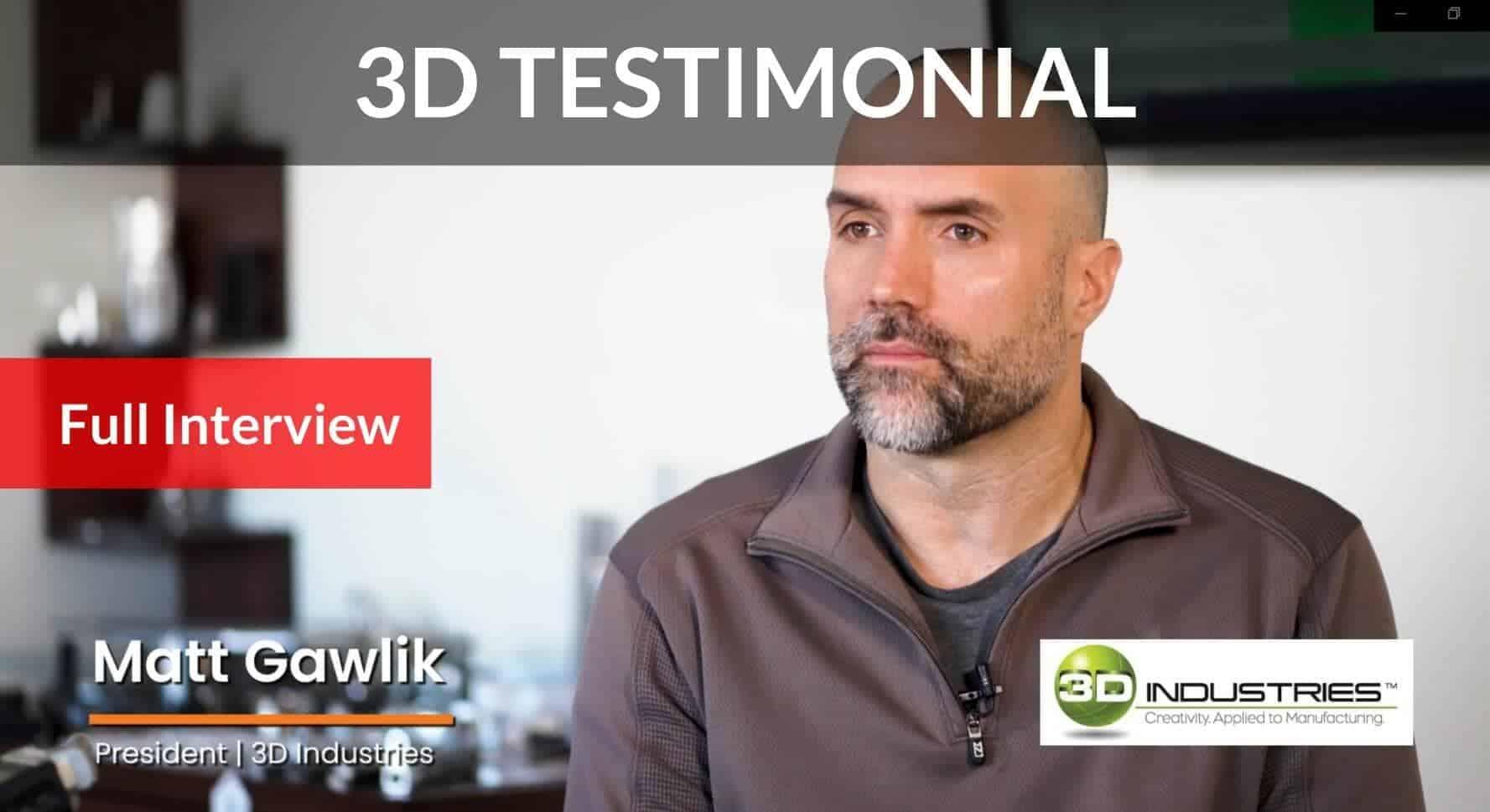 3D INDUSTRIES Full Interview