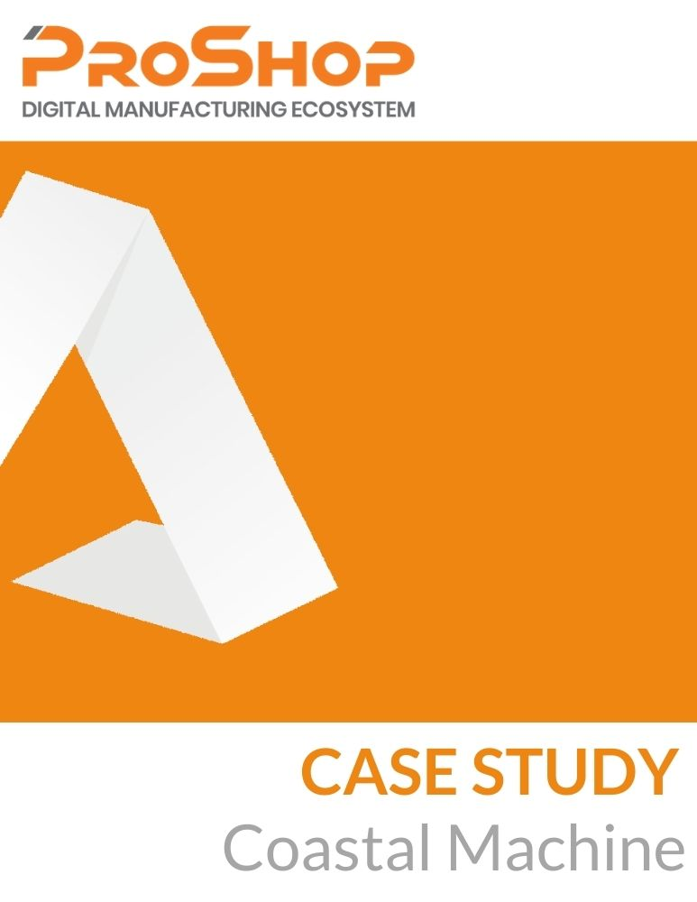 Case study Coastal Machine Proshop