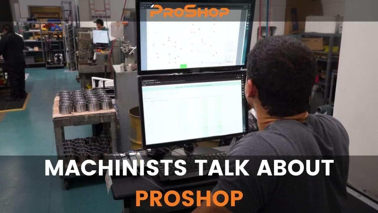 MACHINISTS TALK ABOUT PROSHOP