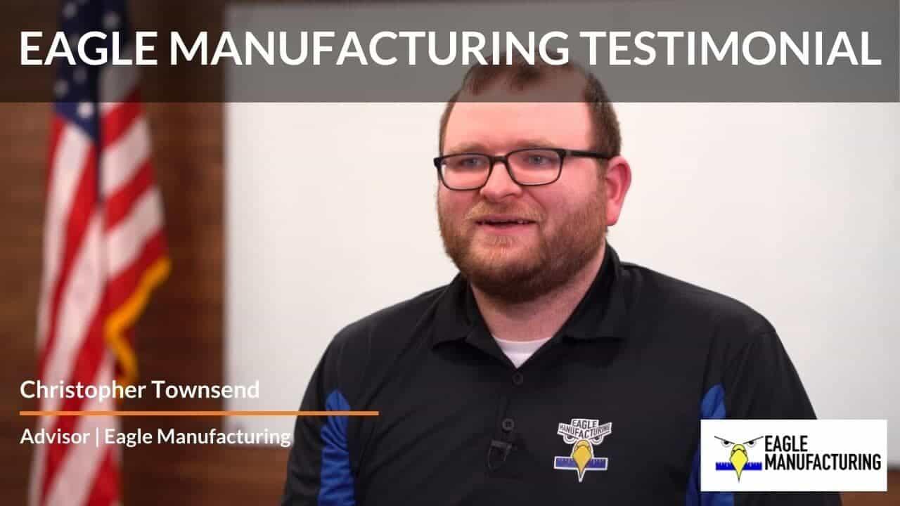 Eagle Manufacturing Testimonial