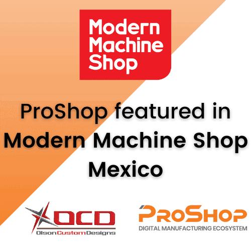ProShop Featured in Modern Machine Shop Mexico!